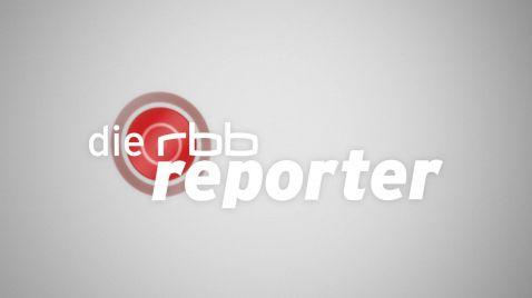 Die rbb Reporter