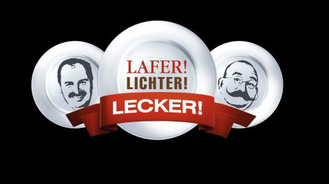 Lafer! Lichter! Lecker!